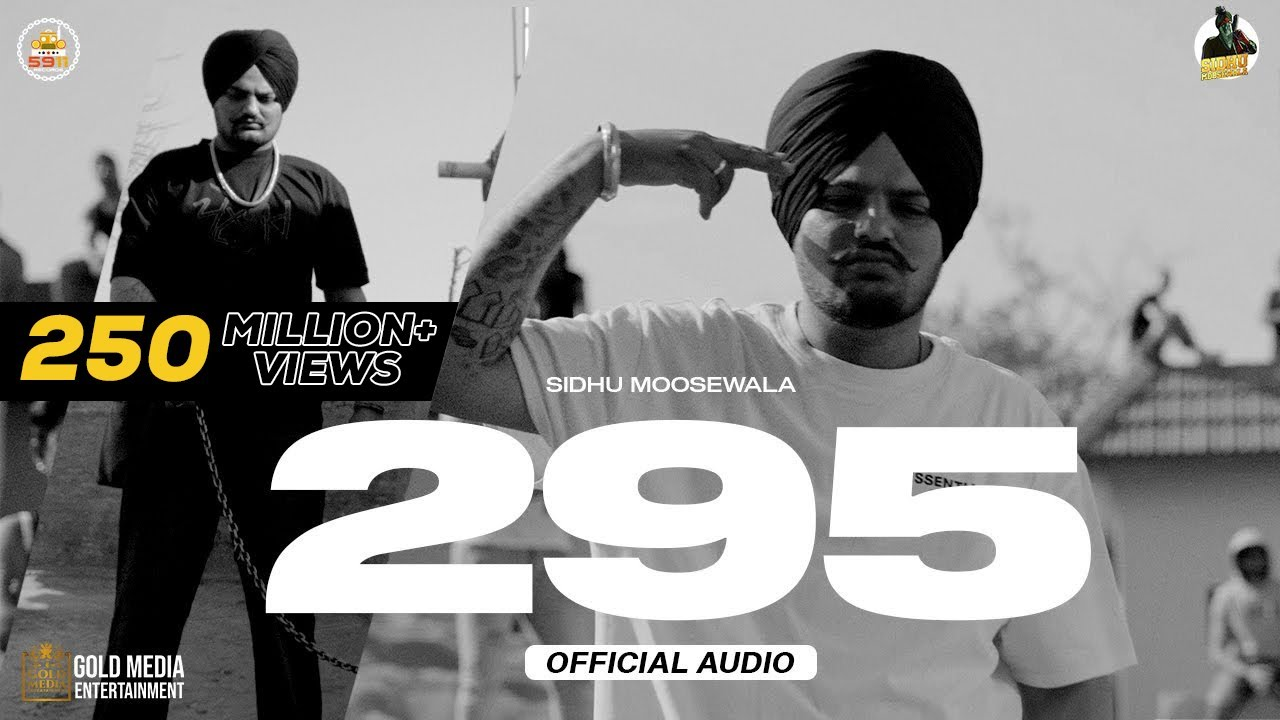 295 LYRICS – SIDHU MOOSE WALA   Best NxtLyrics -2021