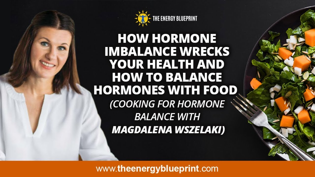 How Hormone Imbalance Wrecks Your Health and How to Balance Hormones