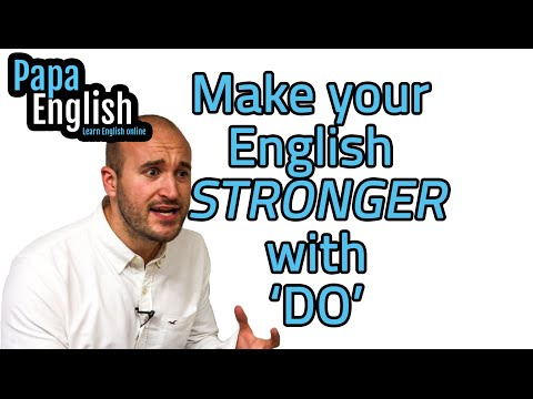 "Learn English Grammar - Use ""DO"" for emphasis!"