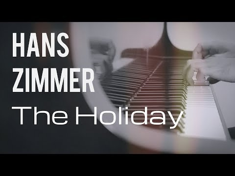 Hans Zimmer - The Holiday   For Piano Solo