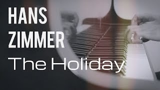 Hans Zimmer - The Holiday | For Piano Solo
