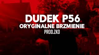 02.DUDEK P56 - ORYGINALNE BRZMIENIE PROD.ZKO  MY TAPE D12)