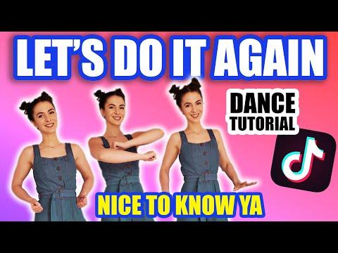 TikTok Let's Do It Again (Nice To Know Ya) - Dance Tutorial