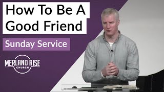 How To Be A Good Friend - Richard Powell - 28th February 2021 - MRC Live (Re-Upload)