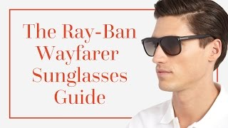 The Ray-Ban Wayfarer Sunglasses Guide(For a more comprehensive guide, check out our written guide: http://gentl.mn/wayfarer-guide Today, wayfarers are one of the most sold and most popular ..., 2016-08-15T17:14:41.000Z)