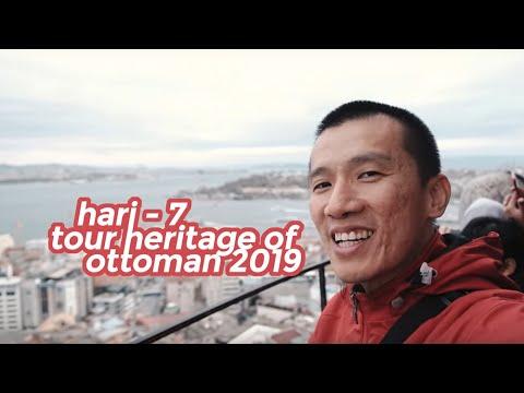 Tour Heritage Of Ottoman Empire 2019: Hari-7