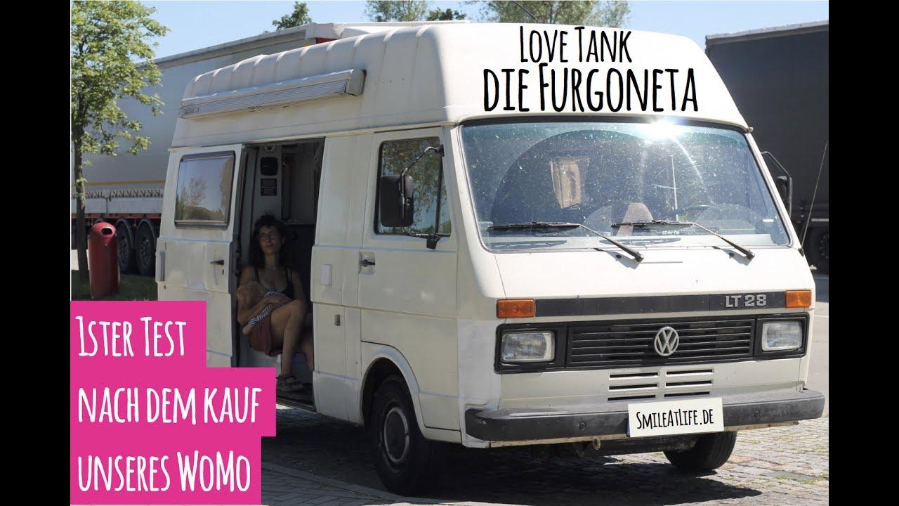 """8ster Test nach dem Kauf unseres Wohnmobil  #8VanLife - VW LT8 - LoveTank  """"die Furgoneta"""""""