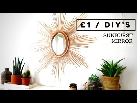 SUNBURST MIRROR DIY | £1 POUNDLAND DOLLAR STORE DIY HACK 2018