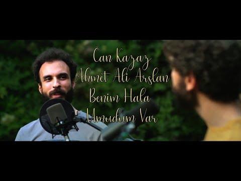 Can Kazaz & Ahmet Ali Arslan - Benim Hala Umudum Var (Mazhar Alanson Cover)
