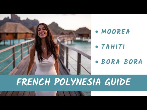 FRENCH POLYNESIA VACATION TIPS & GUIDE