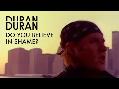 """Duran Duran - """"Do You Believe In Shame"""" (Official Music Video)"""