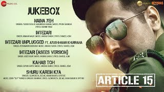Article 15 Full Movie Audio Jukebox | Ayushmann Khurrana | Anubhav Sinha