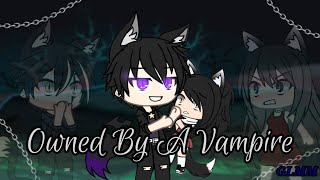 Owned By A Vampire ||GLMM|| ¿Orginal?