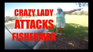 Crazy Lady ATTACKS Fisherman Compilation