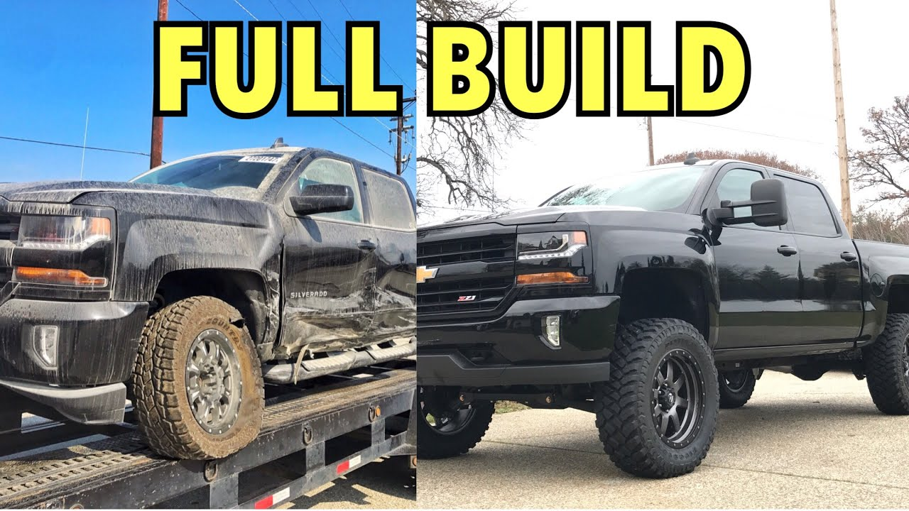 Build A Chevy Truck >> 2017 Silverado Z71 Project Full Build Start To Finish