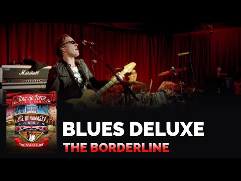 Joe Bonamassa - Blues Deluxe - Live From The Borderline