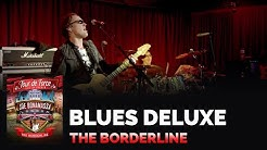 "Joe Bonamassa Official - ""Blues Deluxe"" - Tour de Force: The Borderline"