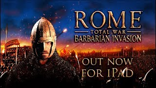 ROME: Total War - Barbarian Invasion for iPad - Release trailer