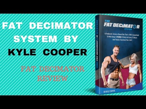 Fat Decimator System By Kyle Cooper - Fat Decimator System Review