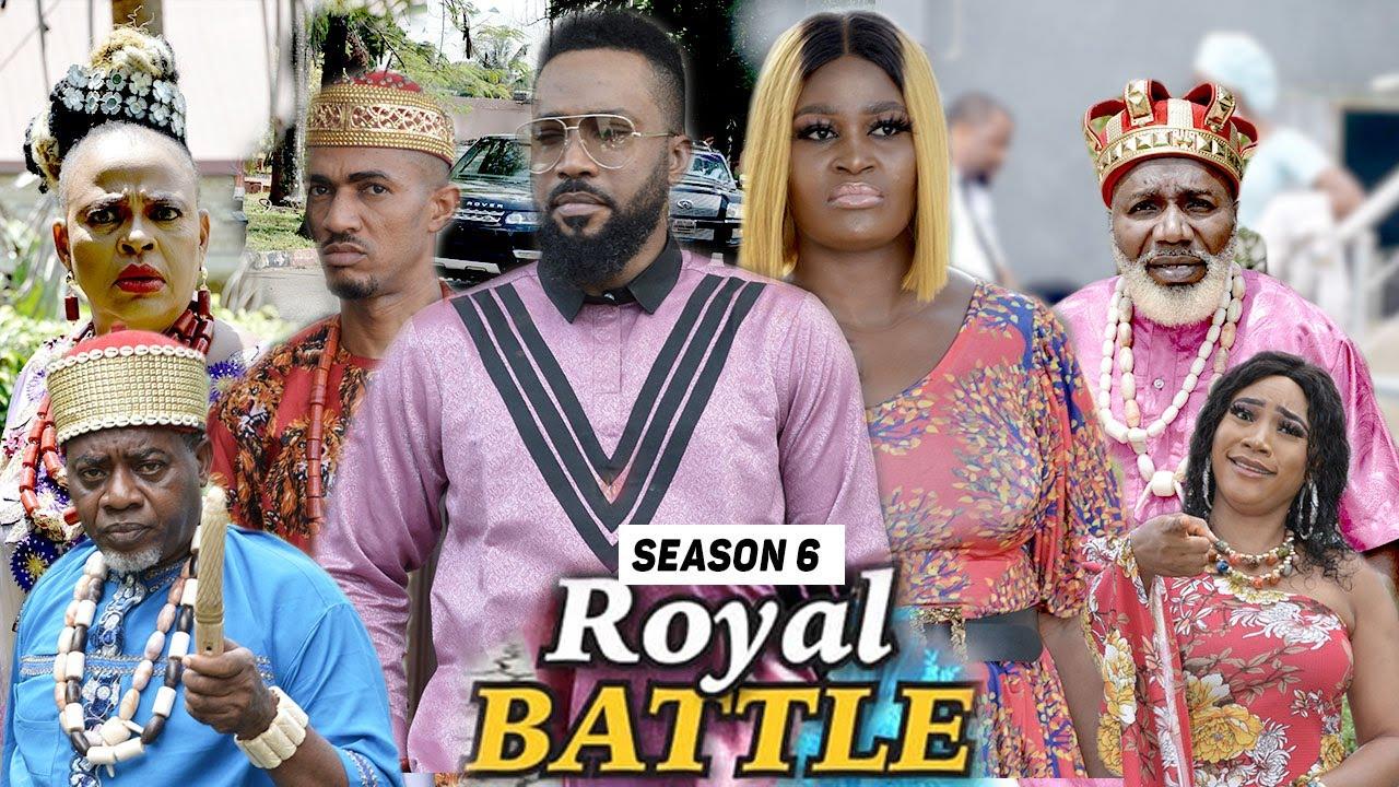 Download ROYAL BATTLE (SEASON 6) {TRENDING NEW MOVIE} - 2021 LATEST NIGERIAN NOLLYWOOD MOVIES