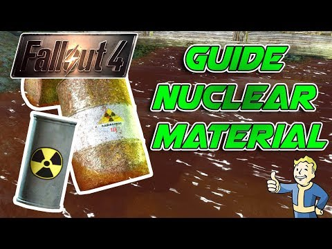 Guide Matériaux Nucléaire Fallout 4 / How To Get Nuclear Material and Shipment vendor list