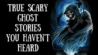 True Scary Ghost Stories For The Night | Night Time Video | Volume 12