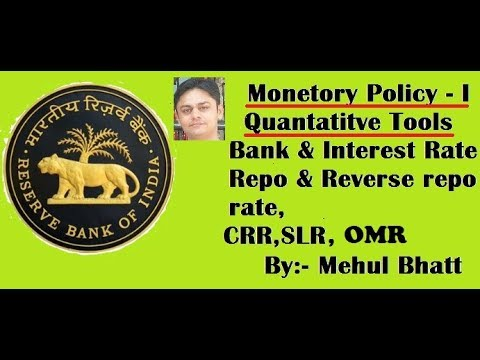 RBI's Monetary policy - 1, Quantitative tools  by Mehul bhatt