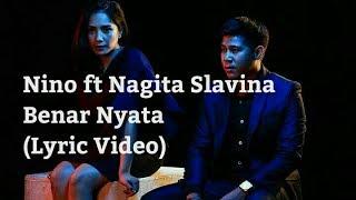 Nino Ran ft Nagita Slavina - Benar Nyata (Lyric Video)