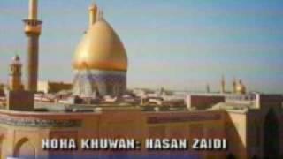 Noha: Haye Abbas Haye Abbas by Hasan Zaidi