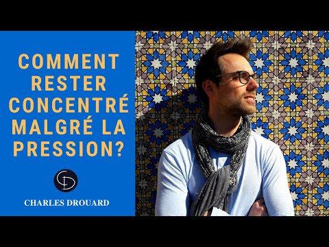 Comment rester concentré facilement?