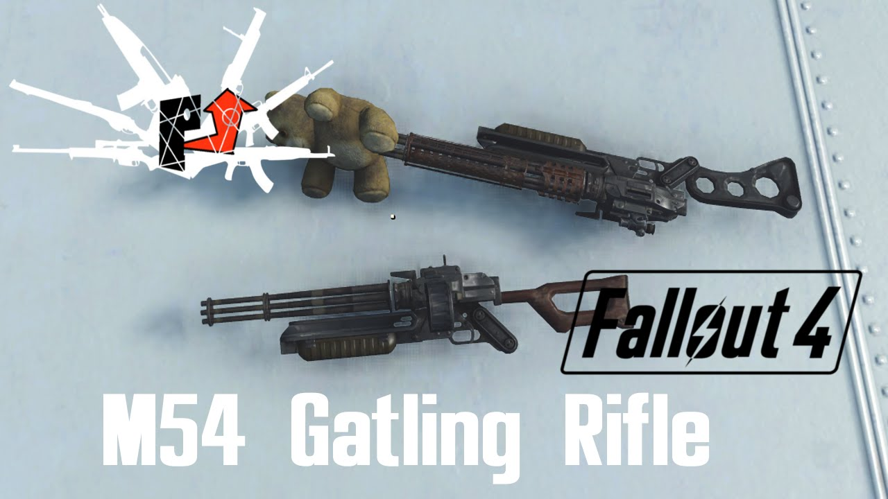 Gatling Rifle at Fallout 4 Nexus - Mods and community