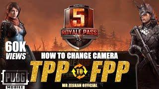 PubG Mobile Change Camera View (FPP and TPP)   1000% Works   Urdu/Hindi