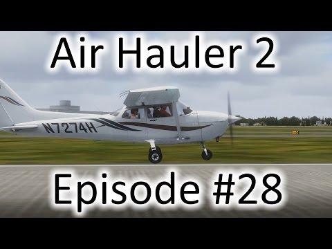 FSX   Air Hauler 2 Ep. #28 - Finally, the A2A Cessna 172!!!   C-172