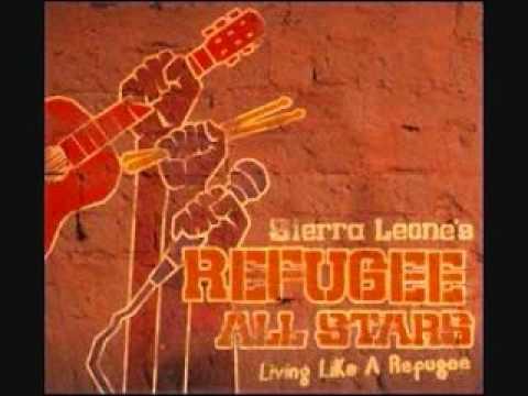 sierra-leones-refugee-all-stars-big-lesson-living-like-a-refugee-theworldmusicplanet