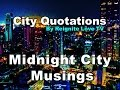 MIDNIGHT CITY MUSINGS, City Quotes & Quotations: Reignite Love TV