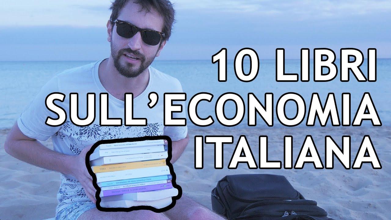 10 LIBRI e oltre sulla STORIA ECONOMICA ITALIANA