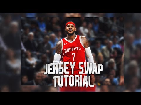 How to Make a Clean Nba Jersey Swap Tutorial!! Carmelo to Rockets