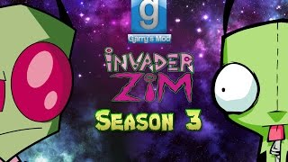 Zim - The Invader: A Garry's Mod Series - Season 3 FINALE: Episode 15 - King Of The Hill