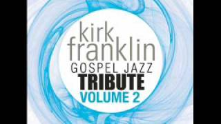 Declaration - Kirk Franklin Gospel Tribute