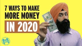 7 Ways To Make More Money In 2020
