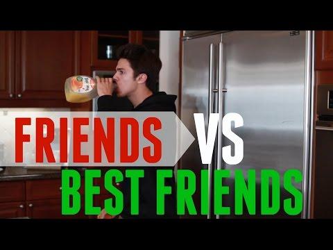 Friends VS Best Friends | Brent Rivera