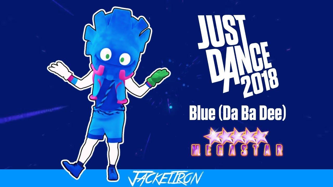 Blue (Da Ba Dee) | Hit The Electro Beat (Eiffel 65) | MEGASTAR | Just Dance  2018