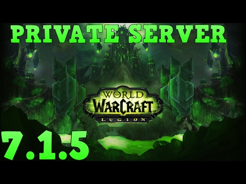 How To Make a WoW Legion 7 1 5 Private Server - YouTube