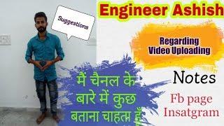 Regarding video Upload    Mechanical Engineering ~ Er. Ashish    Hindi