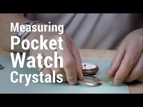 How To Measure For Pocket Watch Crystals