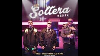 Soltera Remix(letra) - Lunay X Daddy Yankee X Bad Bunny / musicac 2019