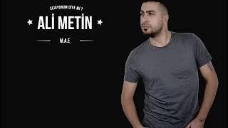 Ali Metin - Seviyorum diye mi (M.A.E) Resimi