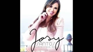 Surpreenda minha fé -  Josy Santos / cd surpreenda-me