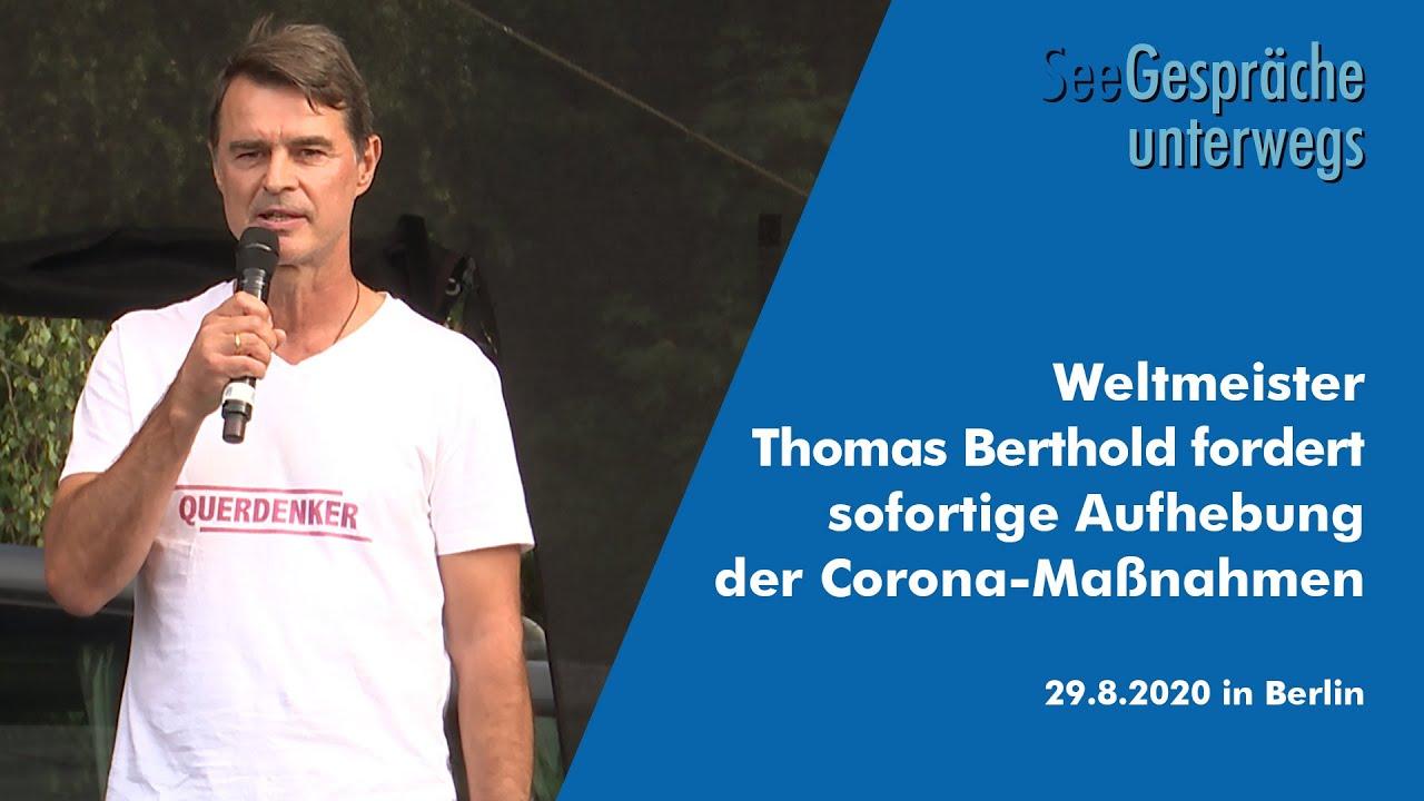 Weltmeister Thomas Berthold fordert sofortige Aufhebung der Corona-Maßnahmen -Demo-Berlin 29.08.20