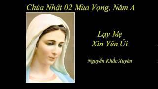 Lạy Mẹ Xin Yên Ủi - Nguyễn Khắc Xuyên